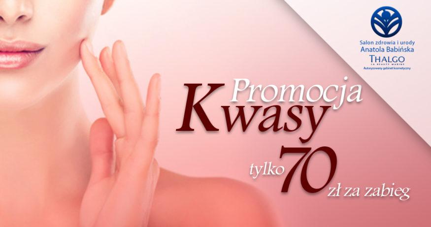 Uwaga! Promocja Kwasy!